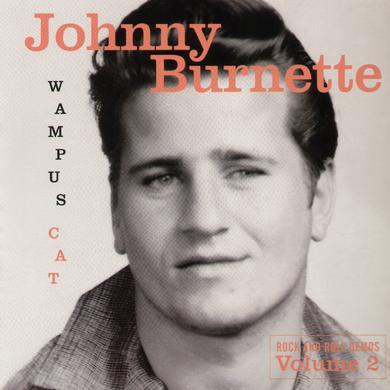 Johnny Burnette WAMPUS CAT: ROCK & ROLL DEMOS 2 Vinyl Record