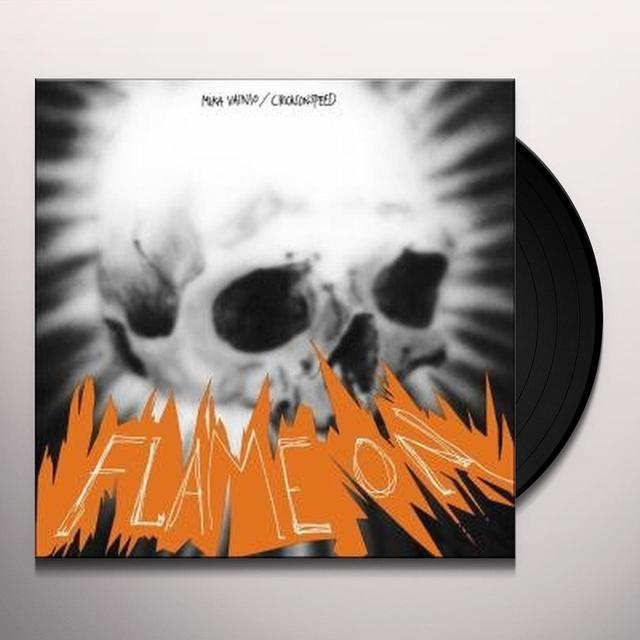 Mika Chicks On Speed / Vainio FLAME ON Vinyl Record