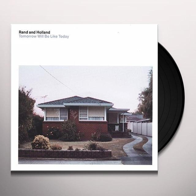 Rand & Holland TOMORROW WILL BE LIKE TODAY Vinyl Record