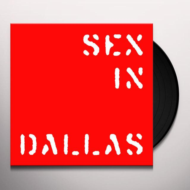 Sex In Dallas AROUND WAR Vinyl Record