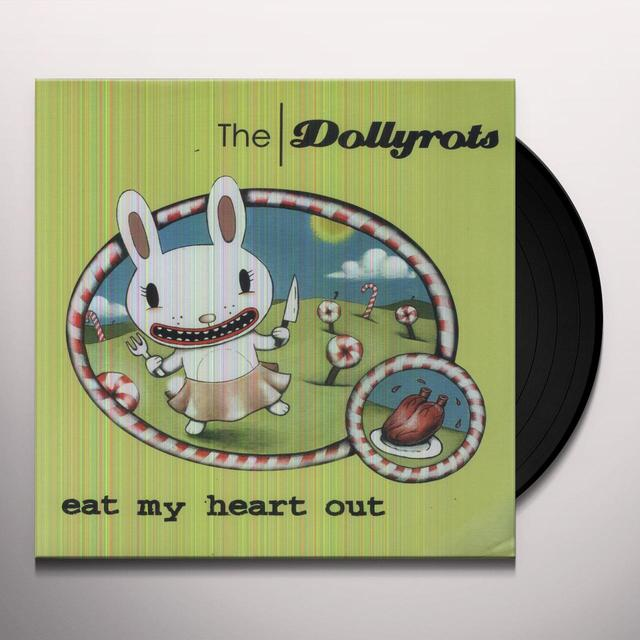 Dollyrots EAT MY HEART OUT Vinyl Record
