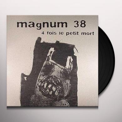 Magnum 38 4 FOIS LE PETIT MORT Vinyl Record