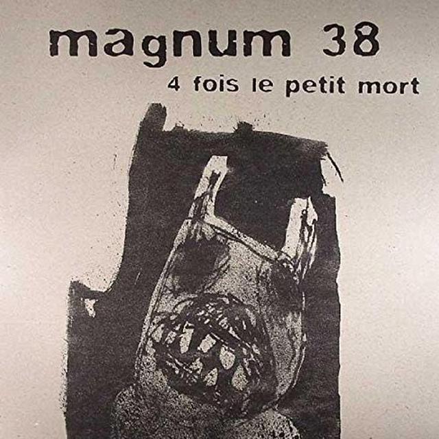 Magnum 38 4 FOIS LE PETIT MORT (EP) Vinyl Record