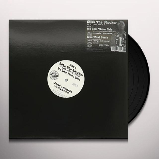 Silkk The Shocker Featuring Master P WE LIKE THEM GIRLS Vinyl Record