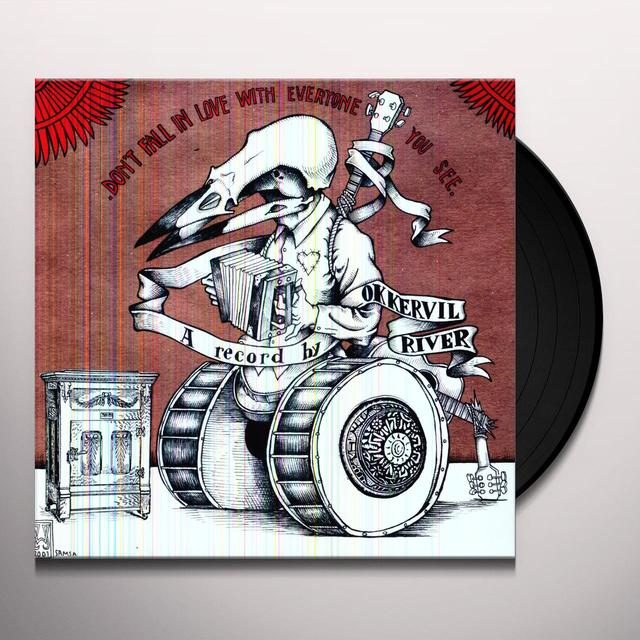 Okkervil River DON'T FALL IN LOVE WITH EVERYONE YOU SEE Vinyl Record