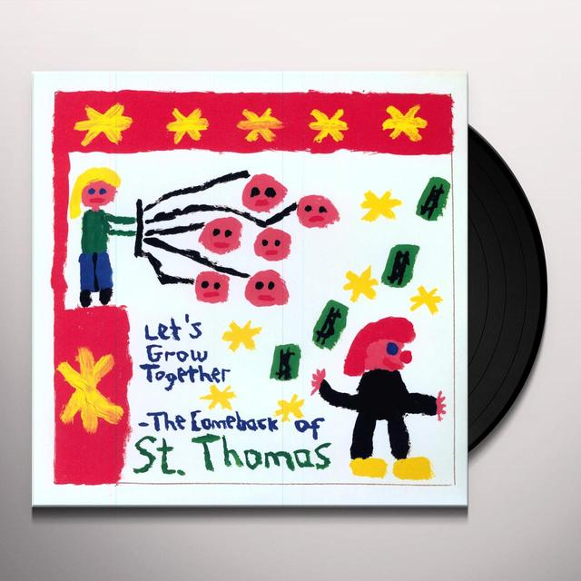 LET'S GROW TOGETHER / COMEBACK OF ST THOMAS Vinyl Record