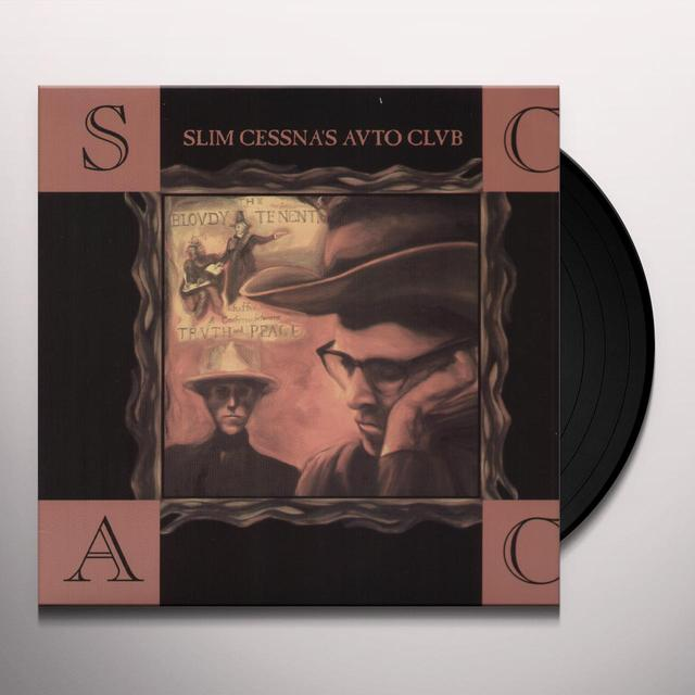 Slim Cessna'S Auto Club BLOUDY TENENT TRUTH & PEACE (Vinyl)