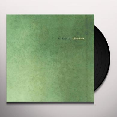 To Rococo Rot KOLNER BRETT Vinyl Record
