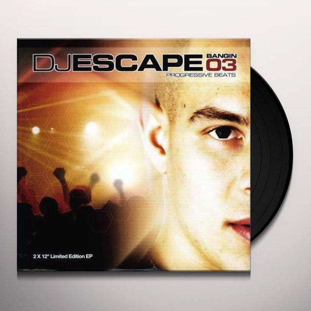 Dj Escape BANGIN 3 Vinyl Record