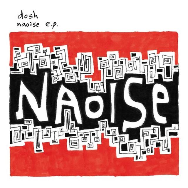 Dosh NAOSIE (EP) Vinyl Record
