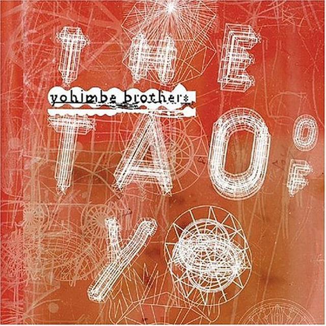 Yohimbe Brothers TAO OF YO Vinyl Record