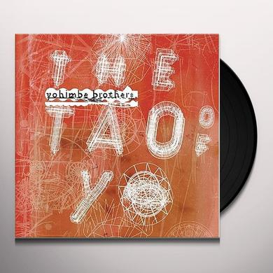 Yohimbe Brothers TAO OF YO Vinyl Record
