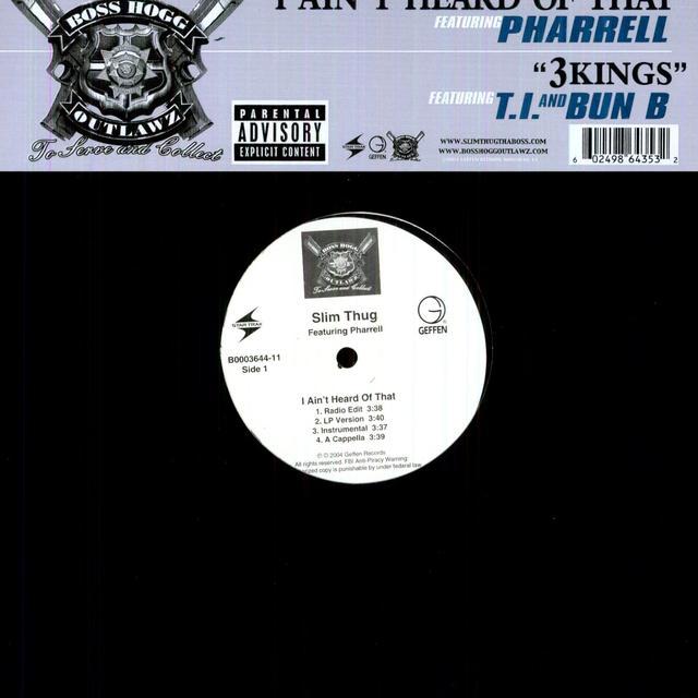 Slim Thug I AIN'T HEARD OF THAT (X4) / 3 KINGS (X3) Vinyl Record