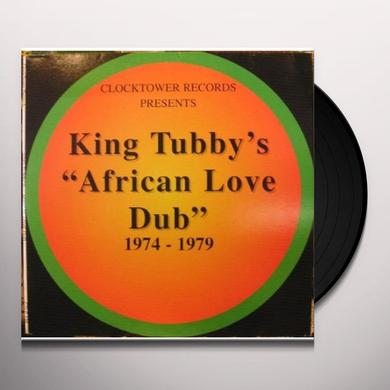King Tubby AFRICAN LOVE DUB 1974-1979 Vinyl Record