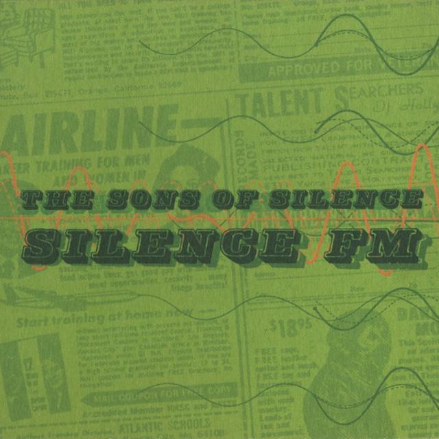The Sons Of Silence SILENCE FM Vinyl Record