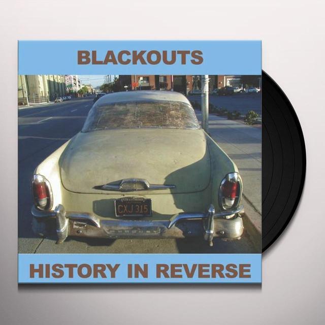 Blackouts HISTORY IN REVERSE Vinyl Record