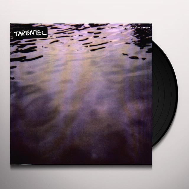 Tarentel WE MOVE THROUGH WEATHER Vinyl Record