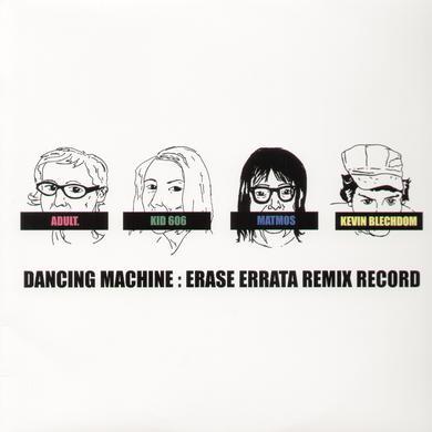 Erase Errata DANCING MACHINE Vinyl Record