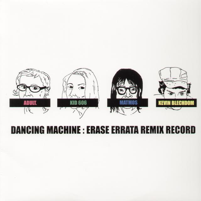 Erase Errata DANCING MACHINE Vinyl Record