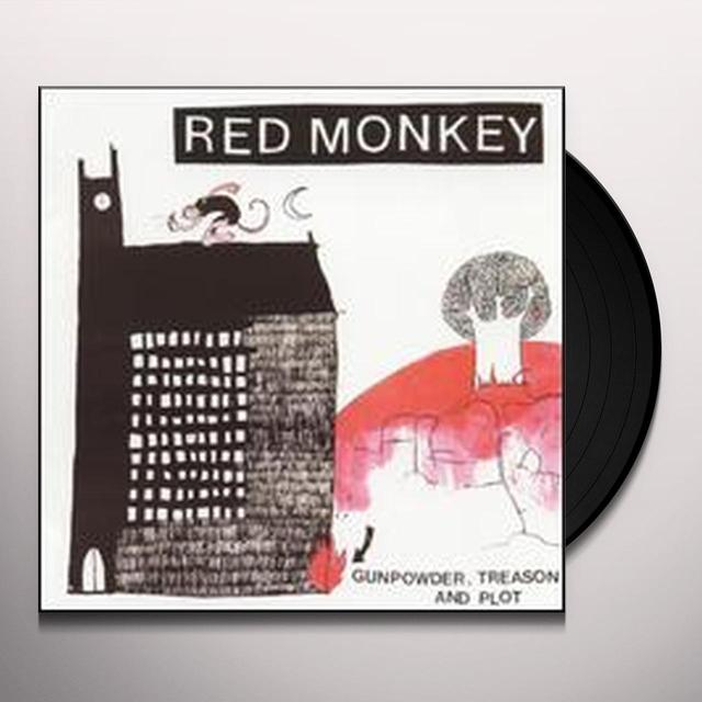Red Monkey GUNPOWDER TREASON & PLOT (Vinyl)