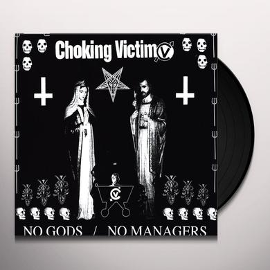 Choking Victim NO GODS NO MANAGERS Vinyl Record