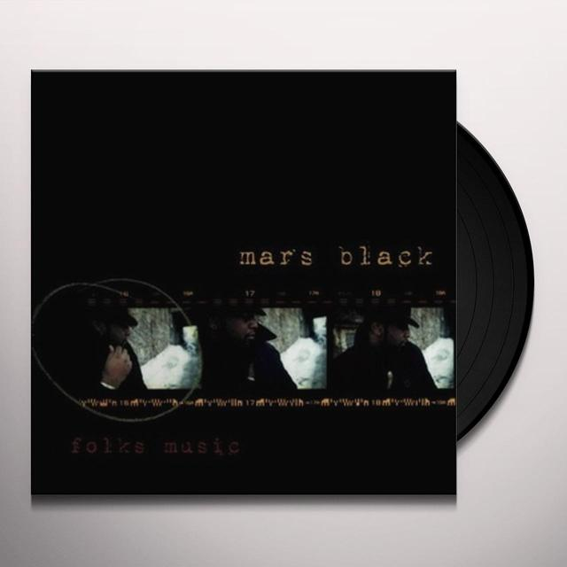 Mars Black FOLKS MUSIC (Vinyl)
