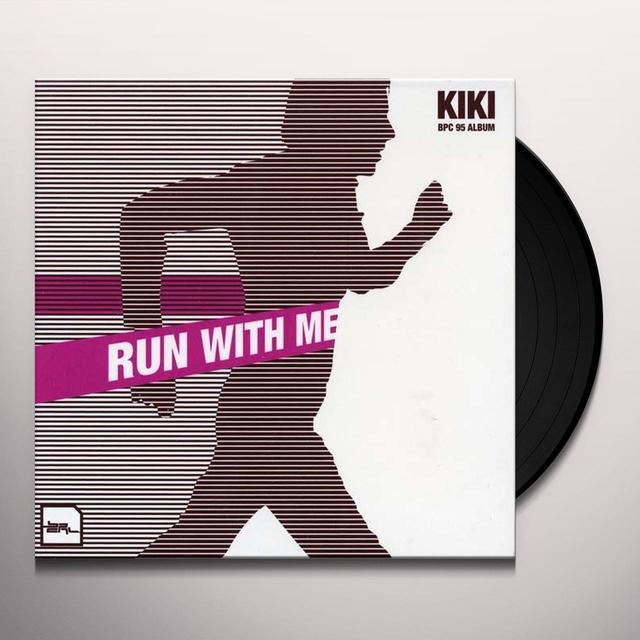 Kiki RUN WITH ME Vinyl Record