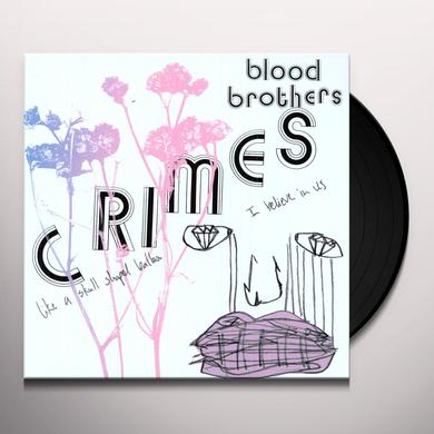 Blood Brothers CRIMES Vinyl Record - Digital Download Included