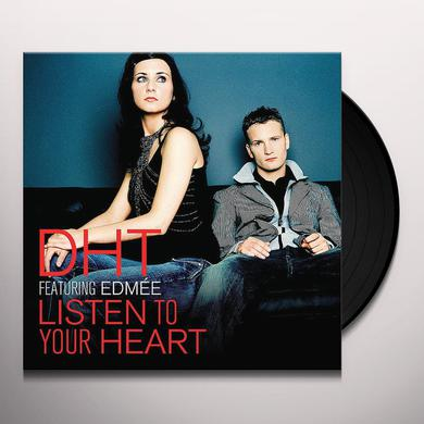 D.H.T. LISTEN TO YOUR HEART Vinyl Record