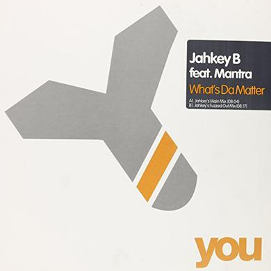 Jahkey B / Mantra WHATS THE MATTER Vinyl Record