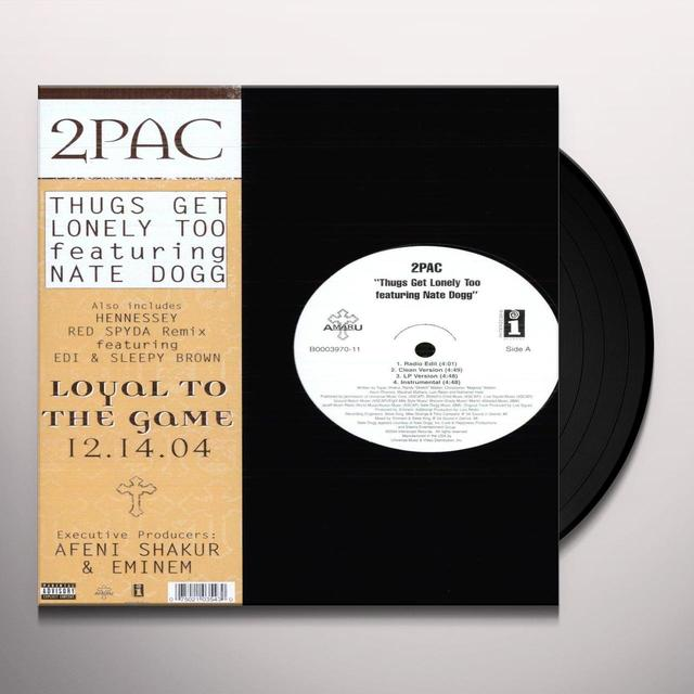Tupac THUGS GET LONELY TOO (X4) Vinyl Record