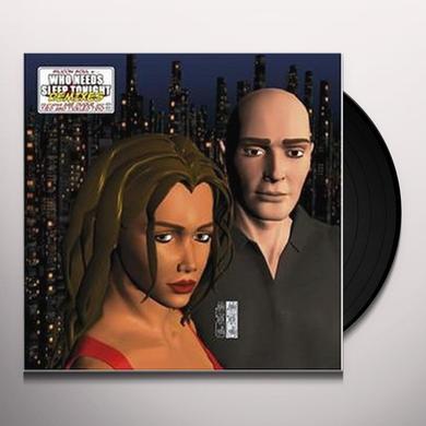 Silicon Soul WHO NEEDS SLEEP TONIGHT REMIXES Vinyl Record