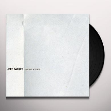 Jeff Parker RELATIVES Vinyl Record