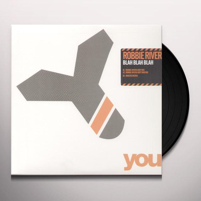 Robbie Rivera BLAH BLAH BLAH (X3) Vinyl Record