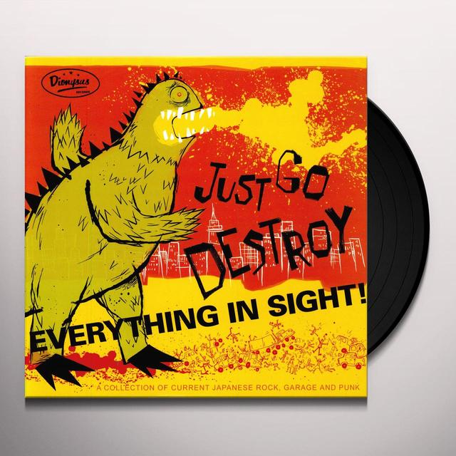 JUST GO DESTROY EVERYTHING IN SIGHT / VARIOUS Vinyl Record