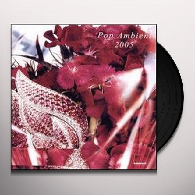 POP AMBIENT 2005 / VARIOUS Vinyl Record