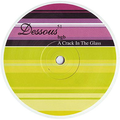 Bgb CRACK IN THE GLASS Vinyl Record