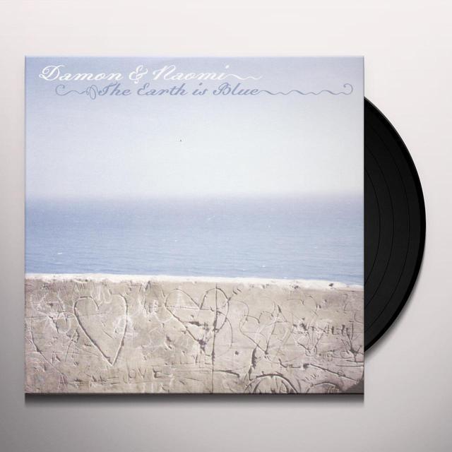 Damon & Naomi EARTH IS BLUE Vinyl Record