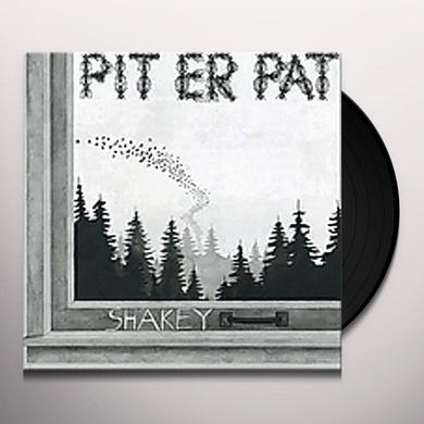 Pit Er Pat SHAKEY Vinyl Record