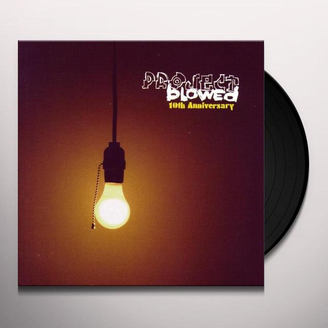 PROJECT BLOWED: 10TH YEAR ANNIVERSARY / VARIOUS Vinyl Record
