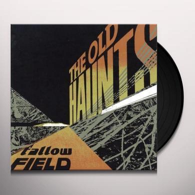 Old Haunts FALLOW FIELD Vinyl Record