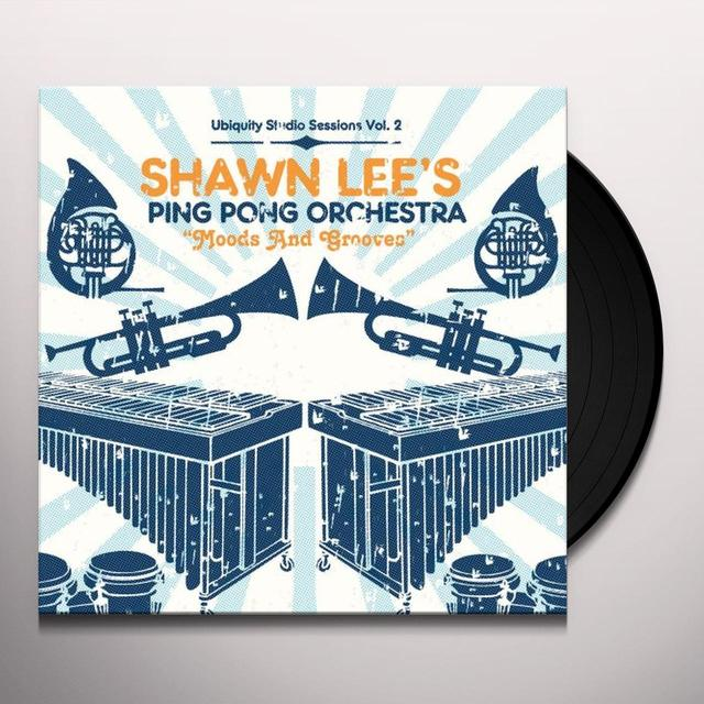 Shawn / Ping Pong Orchestra Lee MOODS & GROOVES: UBIQUITY STUDIO SESSIONS 2 Vinyl Record