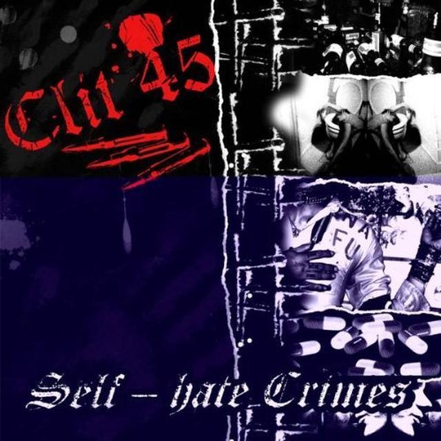 Clit 45 SELF HATE CRIMES Vinyl Record