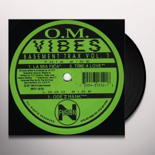 Dj Efx O.M. VIBES BASEMENT TRAX 1 LA MIA FICA: TIME 4 Vinyl Record