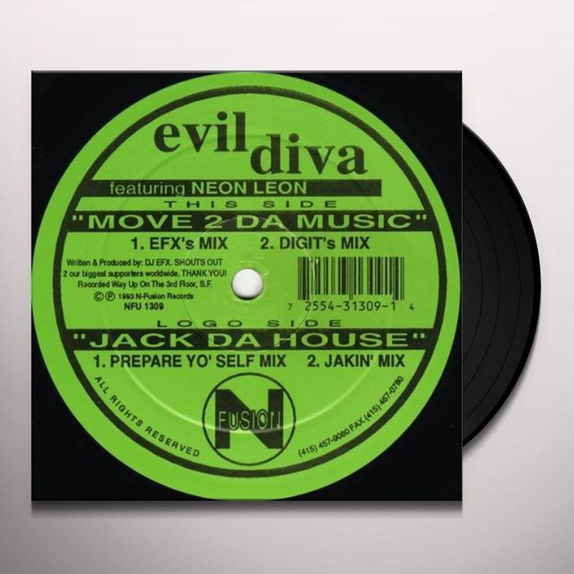 Evil Diva MOVE 2 DA MUSIC / JACK DA HOUSE Vinyl Record