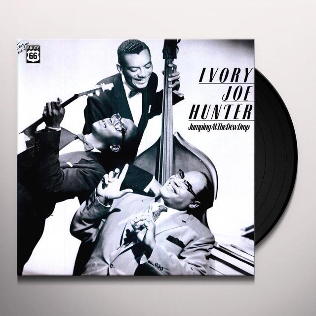 Ivory Joe Hunter JUMPING AT THE DEW DROP Vinyl Record