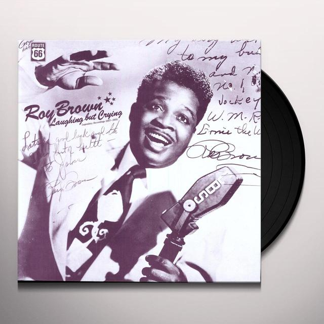 Roy Brown LAUGHING BUT CRYING: 1947-1959 Vinyl Record