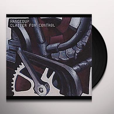 Hangedup CLATTER FOR CONTROL Vinyl Record