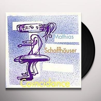 Mathias Schaffhauser COINCIDANCE Vinyl Record