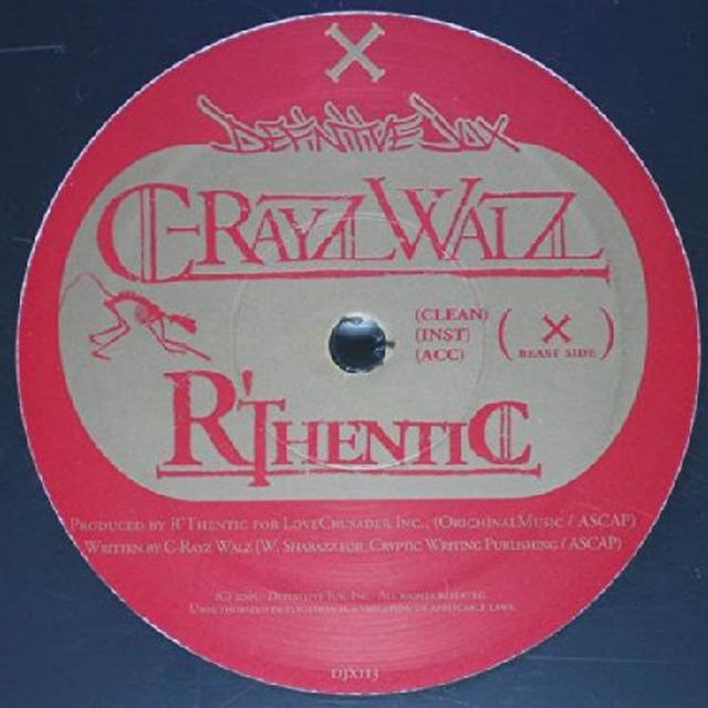 C-Rayz Walz RTHENTIC (X3) / STREET REPPIN (X3) Vinyl Record